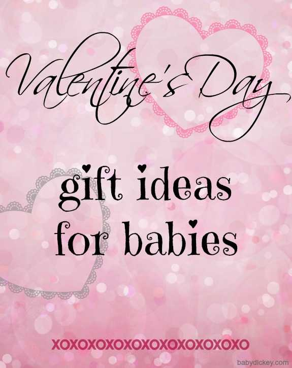 valentine's day gift ideas for babies - my biologica | my biologica, Ideas